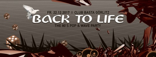 Back to Life Dezember 2017