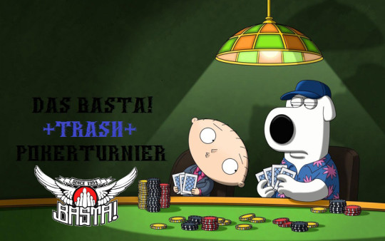 Basta!-Trash-Pokerturnier