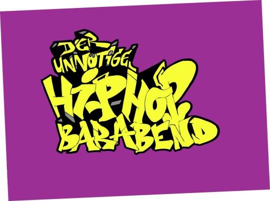 Der unnötige HipHop Barabend Januar 2017