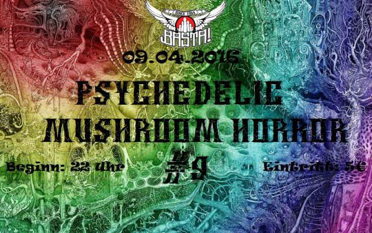 Psychedelic Mushroom Horror April 2016