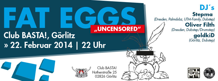 "Fat Eggs goes Görlitz ""Uncensored"" 2014"